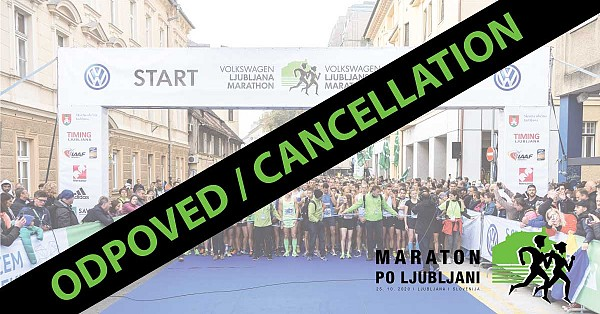 MARATHON IN LJUBLJANA IS CANCELED!
